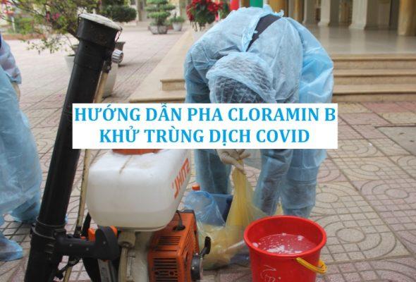 Hướng dẫn cách pha cloramin B để khử trùng